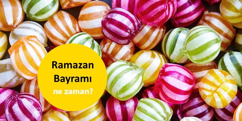 Ramazan Bayramı ne zaman, hangi gün? 2021 Ramazan Bayramı ayın kaçında, kaç gün?